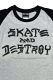 THRASHER TH8203 SKATE AND DESTROY 3/4 BASE BALL T-SHIRT GR/BK/BK